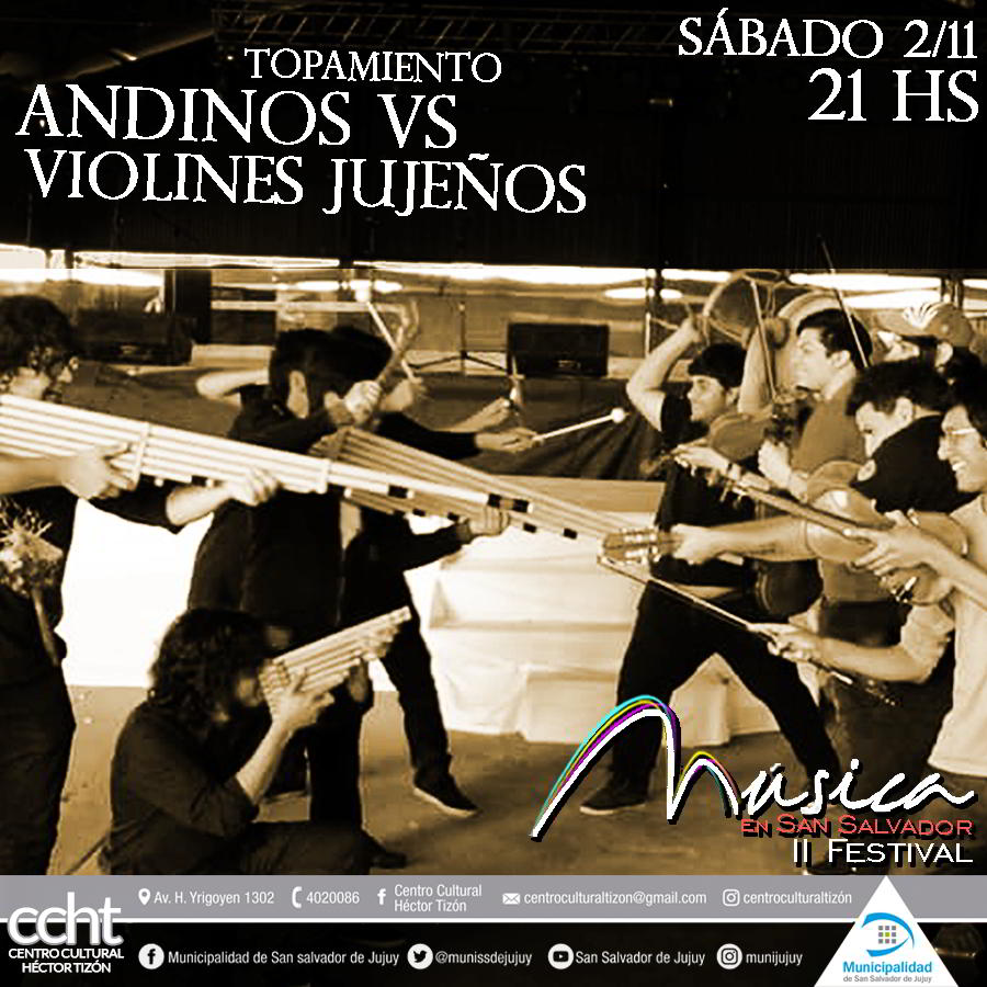 En el Tizón: Hoy sábado topamiento musical «Andinos Vs. Violines jujeños»