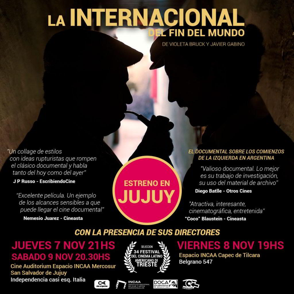 """Estreno en Jujuy: """"La internacional del fin del mundo"""""""